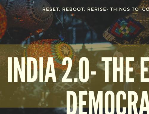 India 2.0 : The Epic Democracy