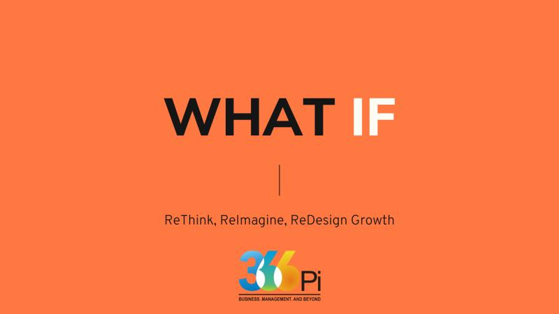 WHAT-IF: SUCCEEDING IN POST PANDEMIC WORLD 366pi
